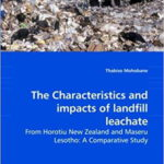 The Characteristics and Impacts of Landfill Leachate