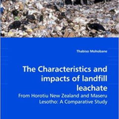 Image shows the characteristics-and-Impacts of Landfill Leachate book cover.