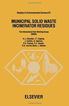 Municipal Solid Waste Incinerator Residues (Studies in Environmental Science)